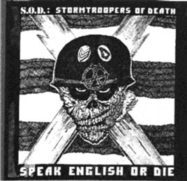 This the official cover of Speak English or Die! LP